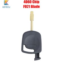 Keyecu транспондер зажигания Автомобильный ключ брелок 4D60 чип для Ford Fiesta Mondeo Focus Transit с лезвием FO21