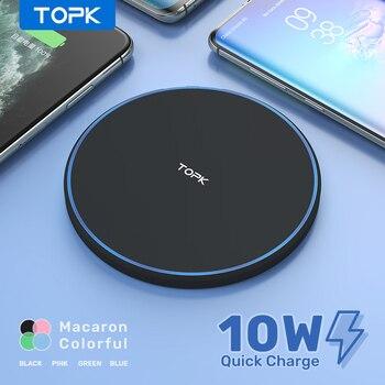 Cargador inalámbrico TOPK 10W para iPhone 12 11 Pro Max cargador inalámbrico de inducción para Samsung S9 S10 + Note 9 8