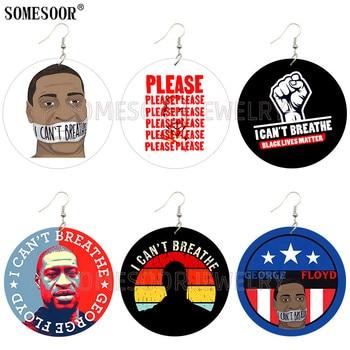 SOMESOOR I Cant Breathe Sayings Black Lives Matter George Floyd ambos imprimir pendientes de gota de madera Circular joyería regalos para mujeres