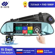 E-ACE Android 3g gps навигаторы 7 дюймов Автомобильный видеорегистратор 1080P видео рекордер зеркало заднего вида видеорегистраторы с Wi-Fi Buletooth Android ADAS