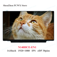 14.0 inch Exact Model N140HCE EN1 Rev C2 Rev C1 FHD 2K 1920x1080 IPS 30pins Colors 72% LED LCD Display Matrix Laptop Slim Screen