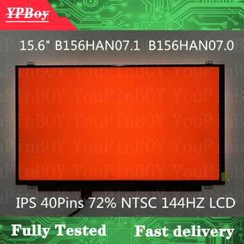 15.6 inch B156HAN07.1 B156HAN07.0 IPS 40 Pins 72% NTSC 144HZ LCD Display Screen matrix FHD 1920X1080