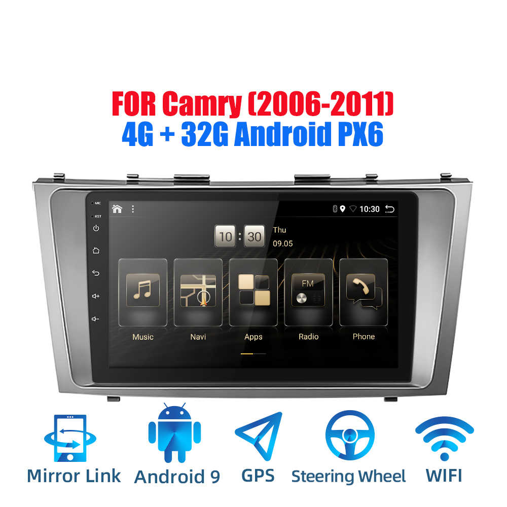 2DIN Android 9.0 Ouad Core PX6 Radio Stereo Cho Xe Toyota Camry 2006-2011 GPS NAVI Âm Thanh Video wifi BT HDMI DAB +