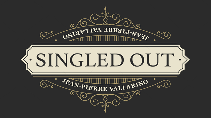 2019 Singled Out By Jean-Pierre Vallarino  Magic Instructions  Magic Trick