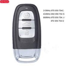 KEYECU 315MHz 8T 0 959 754C Remote Key PCF7945A ID46 FSK 433MHz 8K 0 959 754 G 868MHz 8T 0 959 754 J / 8T0959754D für 2014 Audi Q5