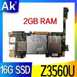 Akemy Z300CNG dla ASUS ZenPad 10 Z300CNG Z300CG Laotop płyta główna Z300CNG płyta główna W/Z3560U 16G SSD 2G RAM|Płyty główne|   -
