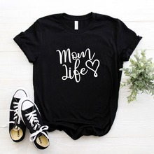 mom life heart Letters print Women tshirt Cotton Casual Funny t shirt For Lady Girl Top