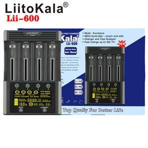 Image 5 - LiitoKala Lii 600 Lii S8 Lii PD4 Lii PD2 Lii 500 Lii S6 LCD akıllı 3.7V 3.2V 1.2V 18650 26650 16340 pil şarj cihazı