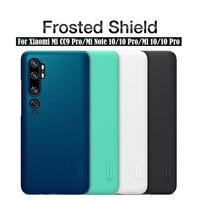 Für Xiaomi mi CC9 Pro mi Note 10 Pro Fall Nillkin Super Matt Schild Harte PC Zurück Abdeckung schutz fall Für Xiaomi mi Note10