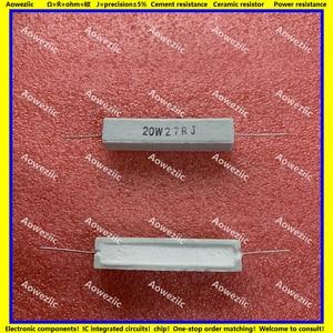 Image 1 - 10 шт. RX27 горизонтальный цементный резистор 20 Вт 27 Ом 20 Вт 27R 27RJ 20W27RJ 27ohm керамическое сопротивление прецизионное 5% Сопротивление мощности