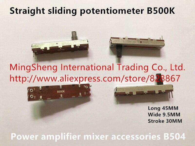 Оригинальный новый длинный 45 мм шириной 9,5 мм ход 30 мм прямое скольжение потенциометр B500K усилитель мощности комплектующие для миксера B504 пе...