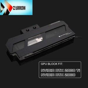 Chłodnica gpu Barrow dla NVIDIA RTX 2080 Ti, kompatybilny z GPU blok wodny NVIDIA RTX 2080 gadżet do chłodzenia wodą FB-NVG2080T-PA