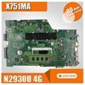 X751MA для ASUS материнская плата X751MD REV2.0 процессор материнской платы N2930 4G Оригинал 100% тест
