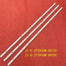 3 pz/set striscia di retroilluminazione a LED per D40 M30 40BF400 JS D JP395DM A81EC (80105) E395DM1000 MCPCB