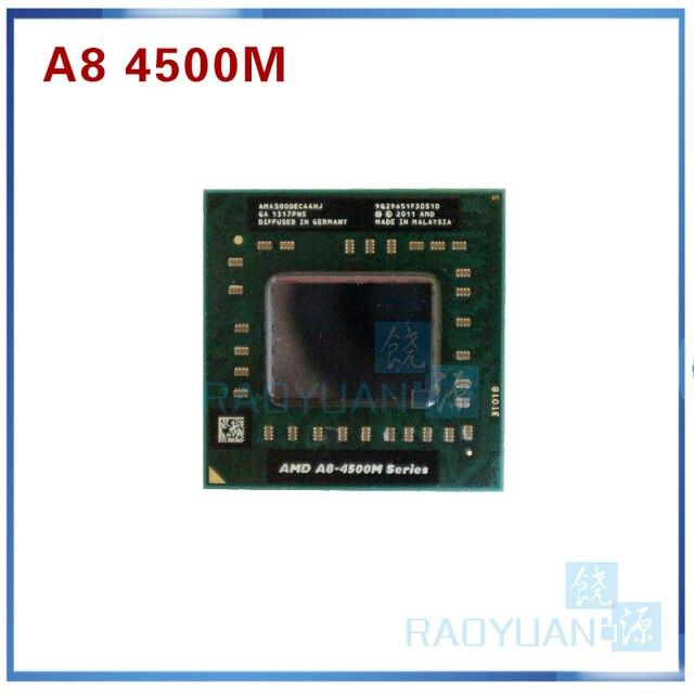 AMD  A8 Series A8 4500M AM4500DEC44HJ laptop CPU 1.9G Socket FS1 Quad Core A8 4500M sell A8 3520M