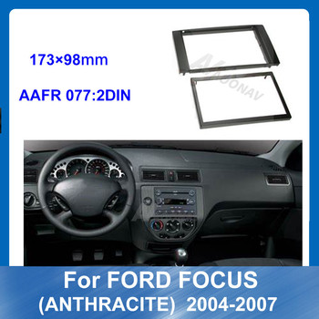 2 Din Car Radio Fascia Fitting Frame For Ford Focus ANTHRACITE 2004-2007 Car DVD Player Dash Mount Kit Auto Multimedia fascia image