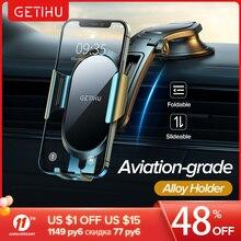 Автомобильный держатель GETIHU с гравитационной присоской, подставка для телефона, GPS, сотовый телефон, поддержка iPhone 12, 11, Samsung, Xiaomi, Redmi, Huawei