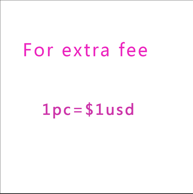 Just for extra fee 1