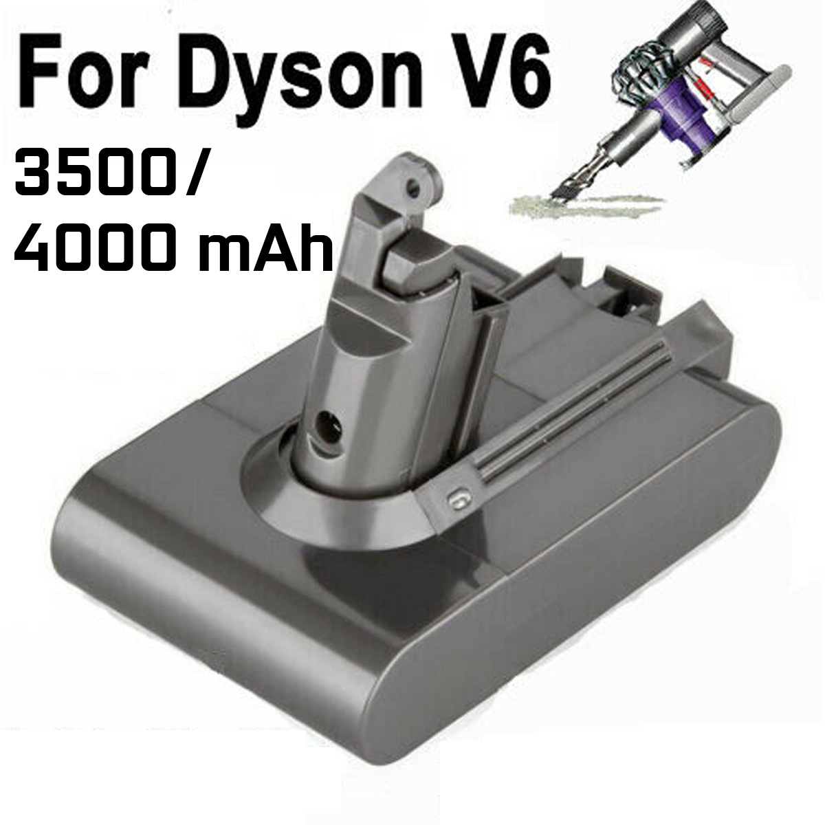4000mAh 3500mAh Li-ion Vacuum Cleaner Battery For Dyson Battery V6 DC58 59 61 62 72 74 Vacuum Cleaner Replacement Battery
