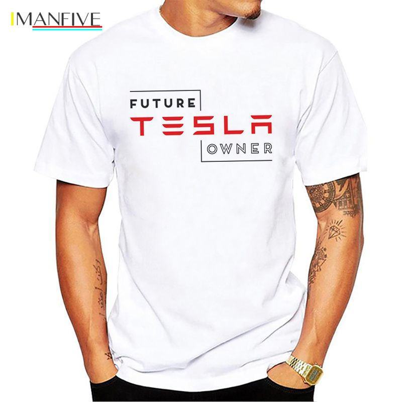 Future Tesla Owner Creative Men 39 s T Shirt Men 2019 New Short Sleeve O Neck Novelty Top Tee in T Shirts from Men 39 s Clothing