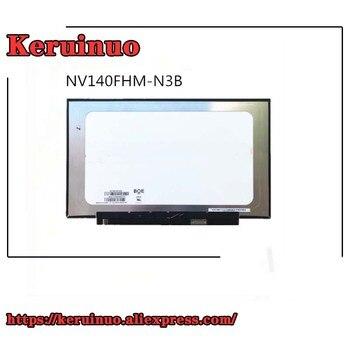 14'' Laptop Lcd FHD IPS Screen NV140FHM-N3B FIT NV140FHM-N62 LP140WF7-SPC1 B140HAN03.7/03.0 B140HAN04.0/04.1 1920*1080 EDP
