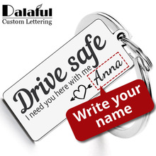 Custom Name Keychain Drive Safely I Need You Here With Me Engraved Keychain Personality Charm Car Key Ring for Couples Gift P022