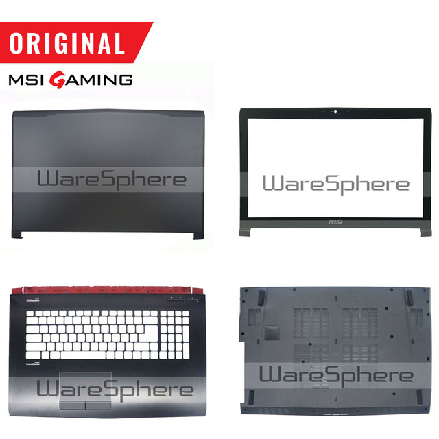 New Original for MSI GE72 LCD Front Bezel 307791B214 / Back Cover Rear Lid 307791A212Y31/ Bottom Case 307791D2A6TA2 / Palmrest