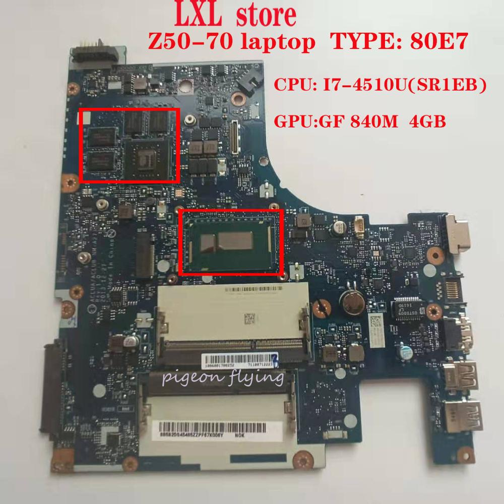 Z50 70 motherboard  Mainboard for lenovo laptop 80E7 ACLUA/ACLUB NM A273 CPU :I7 4510U GPU:GF 840M 4GB FRU 5B20G45436 5B20G45465|Laptop Motherboard| |  - title=