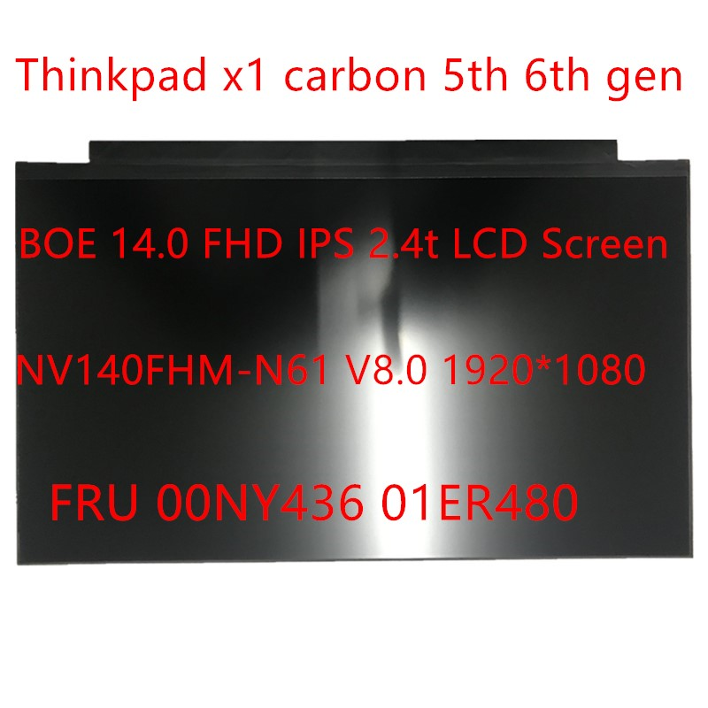 New Original 00NY436 01ER480 NV140FHM-N61 V8.0 IPS Screeen For ThinkPad X1 carbon 5th 6th Gen Laptop 14.0 FHD <font><b>30pin</b></font> <font><b>LCD</b></font> <font><b>Screen</b></font> image