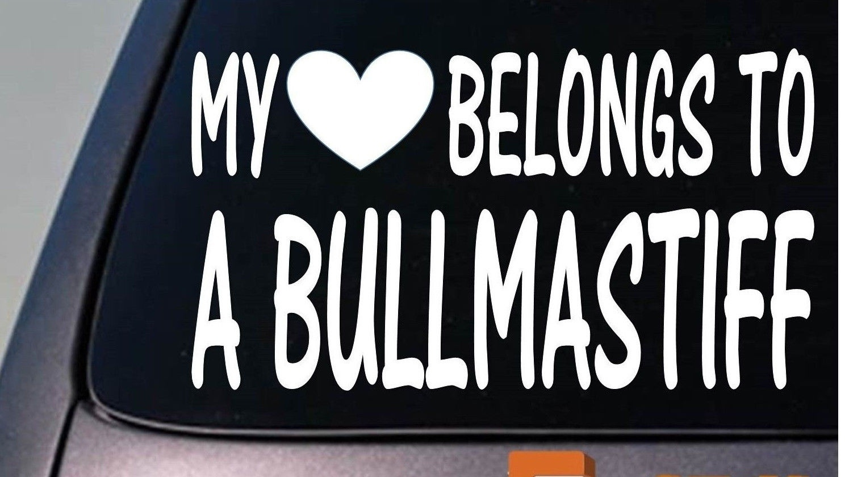 My Heart Belongs To A Bullmastiff Sticker Decal  Window Sticker