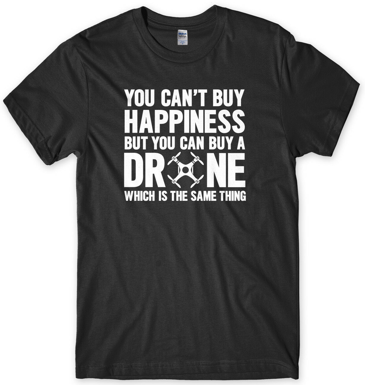 You Can't Buy Happiness But You Can Buy A Drone Same Thing Mens Funny T-Shirt image