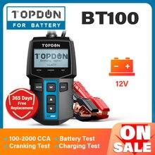 TOPDON BT100 רכב סוללה בודק 12V 100 2000 CCA אוטומטי Batteri מנתח מבחן עומס קיבולת בדיקה לרכב משאית אופנוע