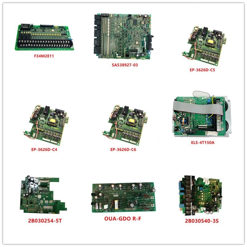 F34M2E11| SA538927-03| EP-3626D-C5/C4/C6| ELS-4T150A| 2B030254-5T| OUA-GDO R-F| 2B030540-3S Used Good Working