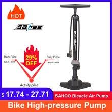 SAHOO bisiklet hava pompası lastik şişirme en barometre zemin tipi sürme bisiklet yüksek basınçlı pompa şişirme bisiklet aksesuarları