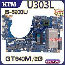 U3000 für ASUS UX303 UX303L UX303LB UX303LN U3000 U303L laptop motherboard mainboard 100% test OK I5-5200U cpu GT940M