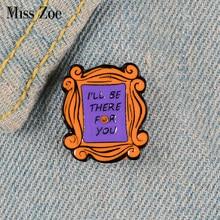 Amigos esmalte pino personalizado mônica apartament porta broches para camisa lapela saco antigo-escola emblema diversão jóias amizade presente