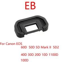 10ชิ้น/ล็อตEBยางEye Cup EyecupสำหรับCanon 60D 50D 40D 30D 20D 10D 5D Mark II 5Dกล้องSLR