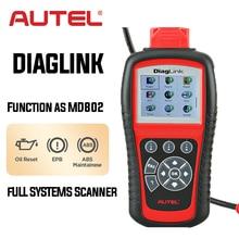 Autel Diaglink OBD2 автомобильный диагностический OBD OBDII все системы сканер автомобильный код ридер с сбросом масла EPB ABS обслуживание MD802