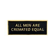 Zwart Banner Revers Pin Enamel Broches Alle Mannen Zijn Cremated Gelijk Pin Voor Kleding Rugzak Badges Sieraden Gift Voor Vrienden