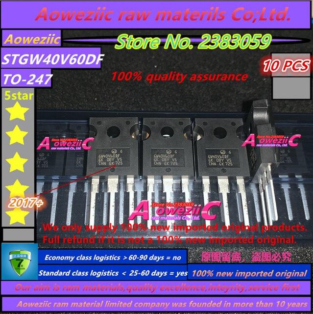 Aoweziic 2017 + 100% nowy importowane oryginalne STGW40V60DF GW40V60DF TO 247 spawarka powszechnie używane rura IGBT 40A 600V trioda