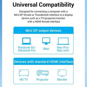 Image 5 - Chính hãng Vention Cáp Chuyển Đổi Mini DisplayPort To HDMI 4K HD Thunderbolt 2 Cáp HDMI Chuyển Đổi TV Macbook Air 13 iMac mini DP to HDMI