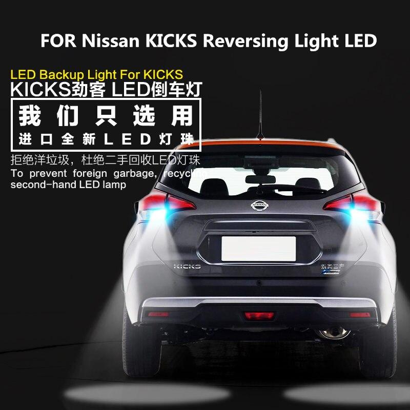 FOR Nissan KICKS Reversing Light LED 9W 5300K T15 Retirement Auxiliary Car Refit
