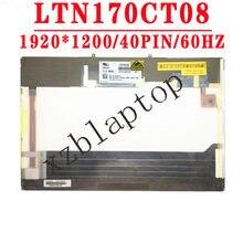 17,0 ''1920*1200 LVDS 40 контакты Светодиодный ЖК Экран LTN170CT08 001 DP/N 0FR928 LTN170CT08 D01 DP/N 0J501T LTN170CT08 L01 FRU 42T0787