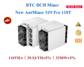 The newest BTC BCH Miner AntMiner S19 Pro 110T 3250W±5% Better than S9 T19 S17 S17e M31S M30S M21S M20S T3 A10 pro 500M 1