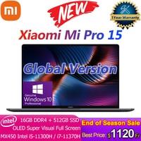 Versión Global Xiaomi Pro 15 portátil 11th Intel Core i7-11370H/i5-11300H 3,5 K OLED pantalla MX450 CPU 100% sRGB Notebook