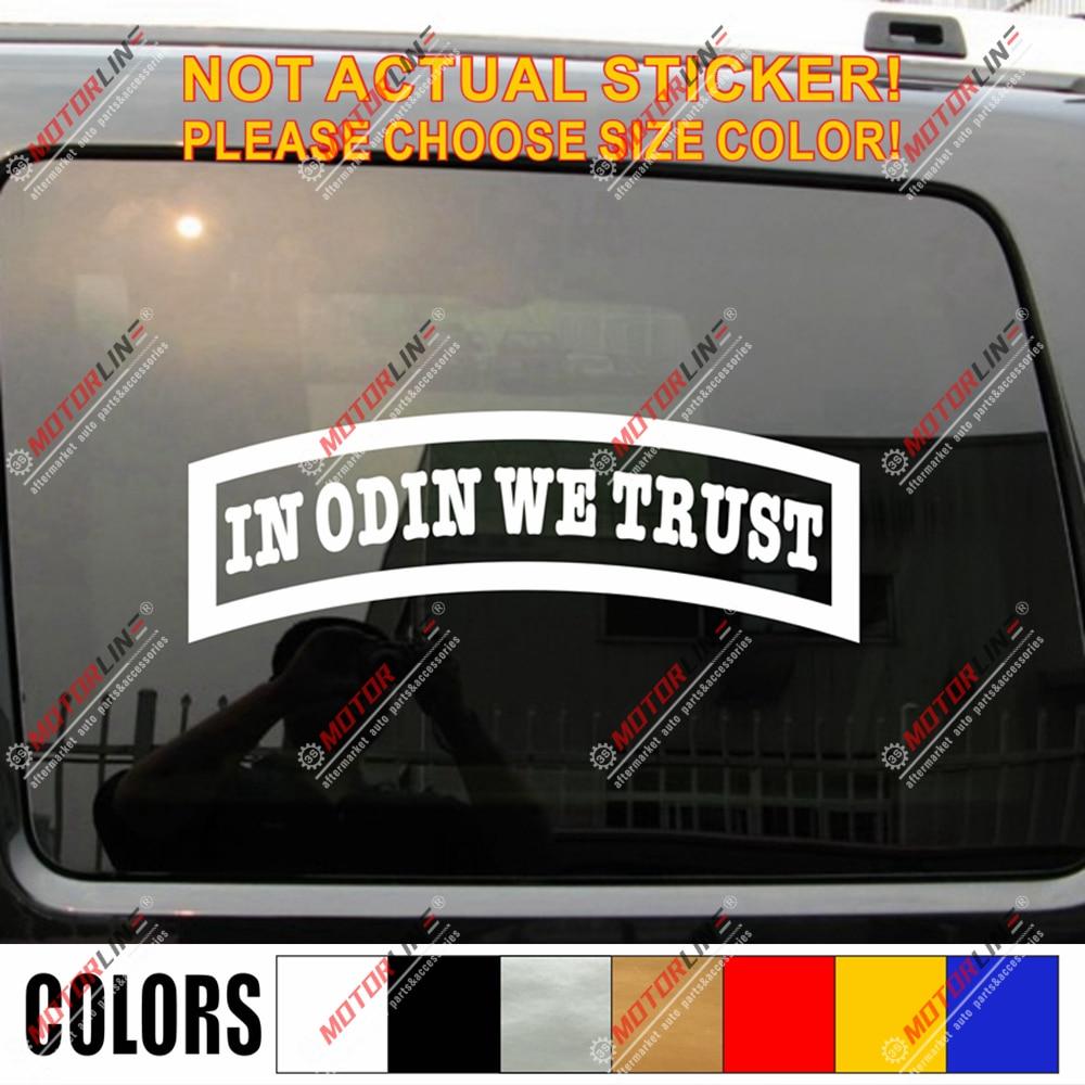 2 6 White in Odin We Trust Word Decal Sticker Norse Viking sda3