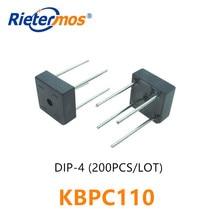 200PCS KBPC110  1000V DIP4 KBPC1005 KBPC101 KBPC102 KBPC104 KBPC106 KBPC108