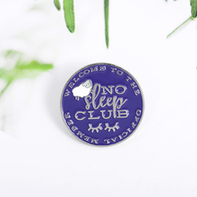 No Sleep Club !Hot Sale Round Letter Enamel Pins Jewelry Brooches Denim Shirt Collar Badge Lapel Pins Accessories for Friends funny round letter enamel pins library mouse jewelry brooches denim shirt collar badge lapel pins friends gifts for students