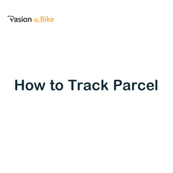 Pasion eBike How to Track Parcel image