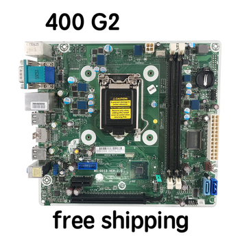 MS-G013 For HP 400 G2 SFF  Desktop Motherboard 804372-001 803189-001 Mainboard 100%tested fully work